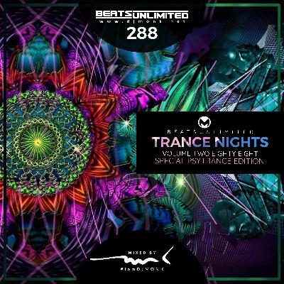 288 Trance Nights Volume 0288 | Special Psytrance Edition