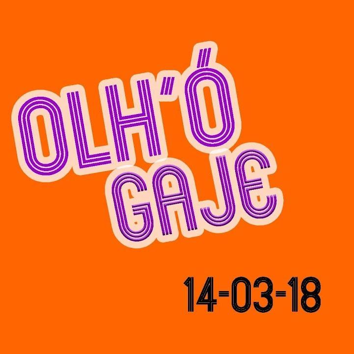 OLH'Ó GAJE ∕∕ 13-04-18