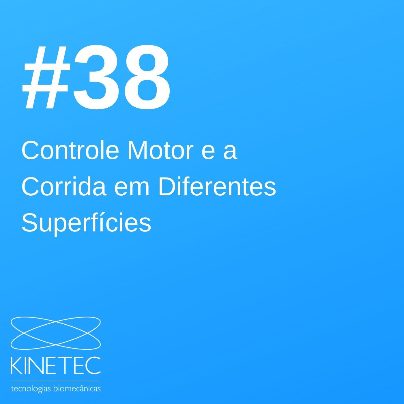 #038 Controle Motor e a Corrida em Diferentes Superfícies