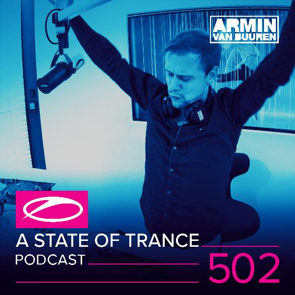 A State of Trance Official Podcast Episode 502