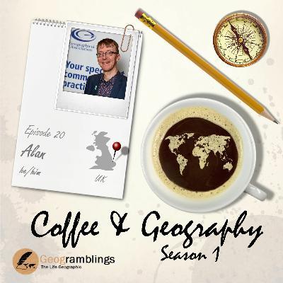 Coffee & Geography S01E20 Alan Parkinson (UK)