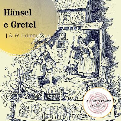 ♜ HÄNSEL E GRETEL♜Fiabe dei fratelli Grimm ★Audiolettura ★