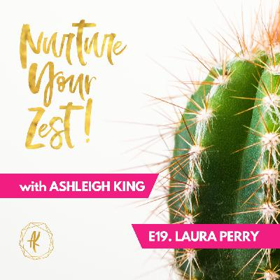 #NurtureYourZest Episode 19 with special guest Laura Perry #Christmas