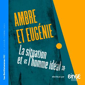 Ambre et Eugénie – La situation et « l'homme idéal »
