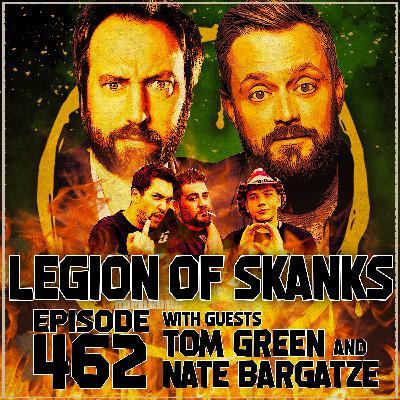 Episode 462 - '08 Was Great - Tom Green & Nate Bargatze