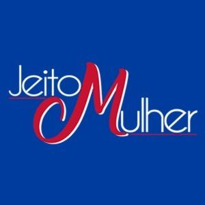 Jeito Mulher  21-01-2020