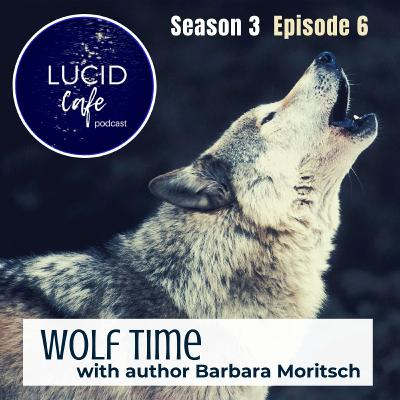 Wolf Time with author Barbara Moritsch
