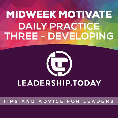 Midweek Motivate - Daily Practice Three - Developing