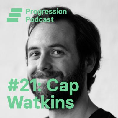 #21 Cap Watkins (Primary, Buzzfeed) on helping new managers and the problem with taking other people's career ladders