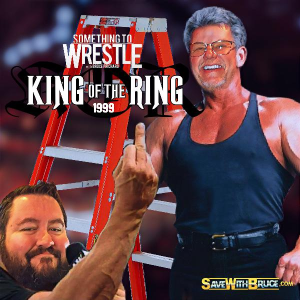 Episode 162: King of the Ring 1999