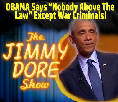"Obama says ""Nobody Above The Law"" Except War Criminals!"