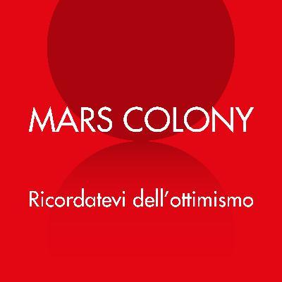 Mars Colony: Ricordatevi dell'ottimismo