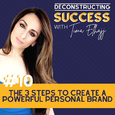 #10: The 3 Steps to Create a Powerful Digital Brand with Tima Elhajj