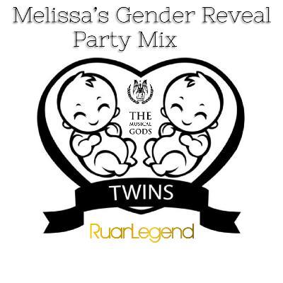 Melissa's Gender Reveal Party Mix#MixTapeMonday Week 117
