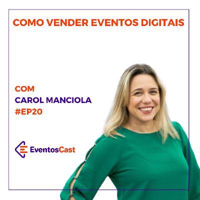 T2E20 - Como vender Eventos Digitais com Carol Manciola