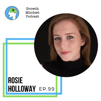 99: Abuse, Addiction and Failure Can't Hold You Back - Rosie Holloway, Badass Musician
