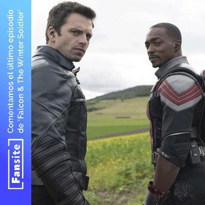 #EspecialFS - Comentamos Falcon & The Winter Soldier con Spoilers (Ep 6) SIN EDITAR