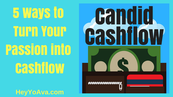 2: Getting Started: 5 Ways to Turn Your Passion Into a Paying Side Hustle - The Candid Cashflow Podcast   Entrepreneur   VA   Work From Homep2