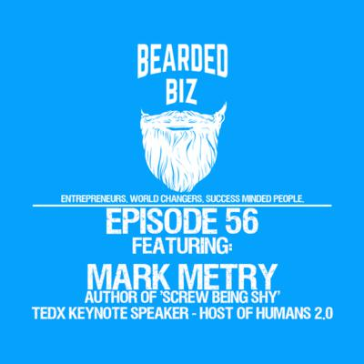 BB - Ep. 56 - Mark Metry - Author, Featured TedX Speaker - Host of Humans 2.0 Podcast