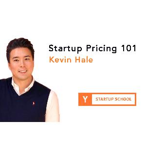 Startup Pricing 101 by Kevin Hale