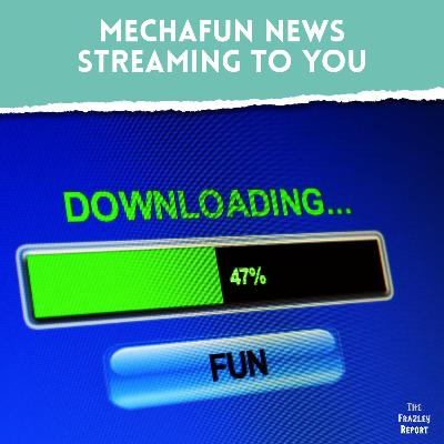 Mechafun News Streaming To You