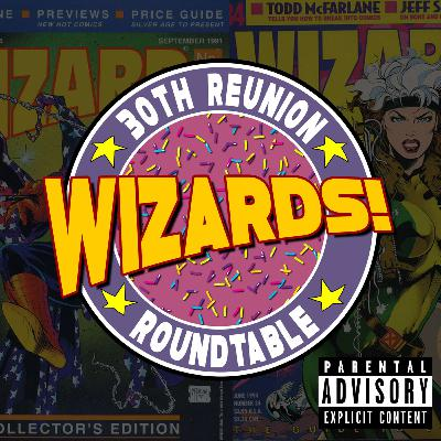 WIZARDS   30th Reunion Roundtable!