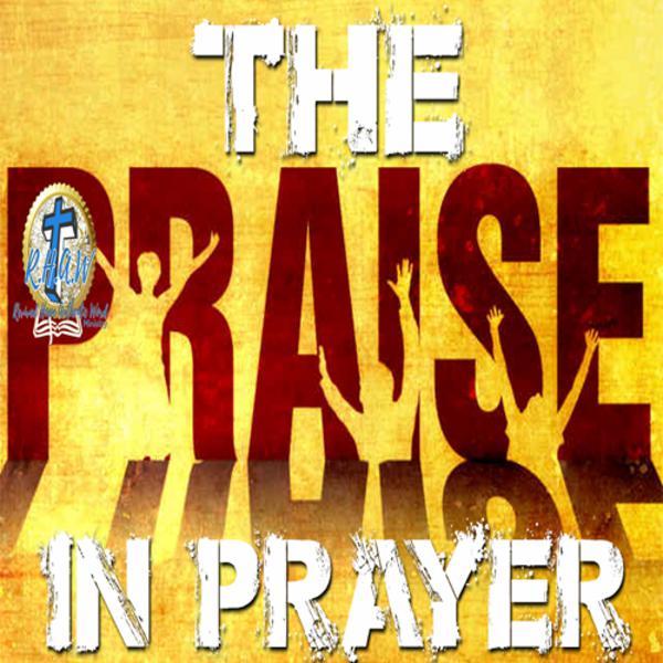 P.R.A.I.S.E. In Prayer