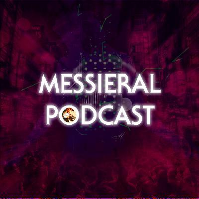Messieral Podcast – Últimas Palabras para una Década que Acaba