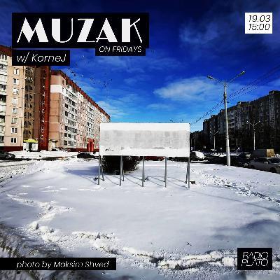 KorneJ - Muzak on Fridays #007