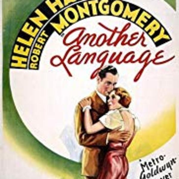 Another Language - Lux Radio Theater - Bette Davis - Fred MacMurray - Radio Dramas of Classic Movies