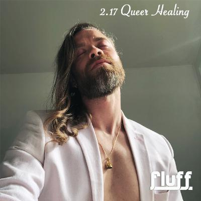 Hanging out with Robert: Queer Healing