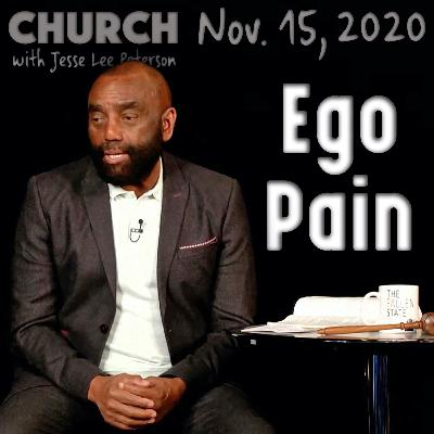 11/15/20 Let the Ego Die (Church)