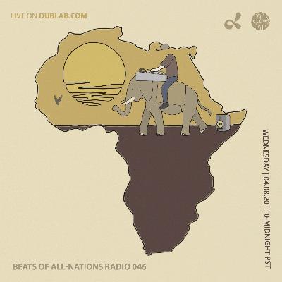Beats of All-Nations Radio 046 on Dublab