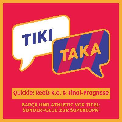 Supercopa-Quickie: Reals K.o., Final-Prognose und mehr (Folge 69)