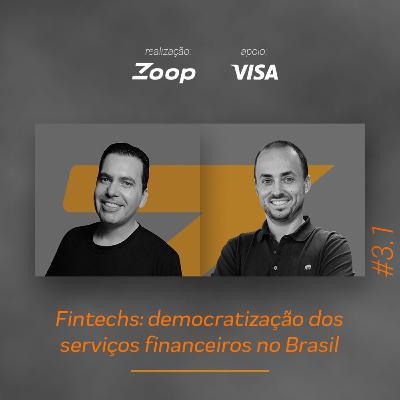 #3.1 Fintechs: democratização dos serviços financeiros no Brasil