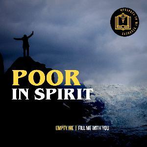 Empty Me | Poor In Spirit