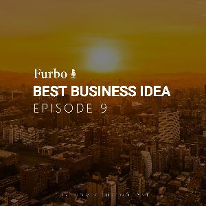 E9: Best Business Idea