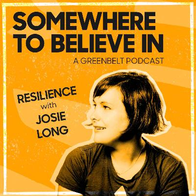 Resilience with Josie Long