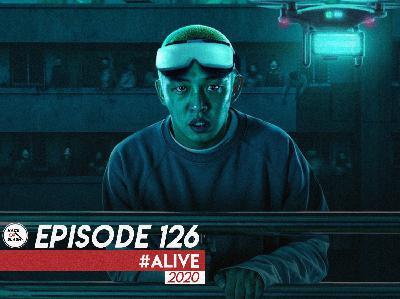 126: #Alive (2020)