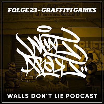 Folge 23 - What about Graffiti Games?!