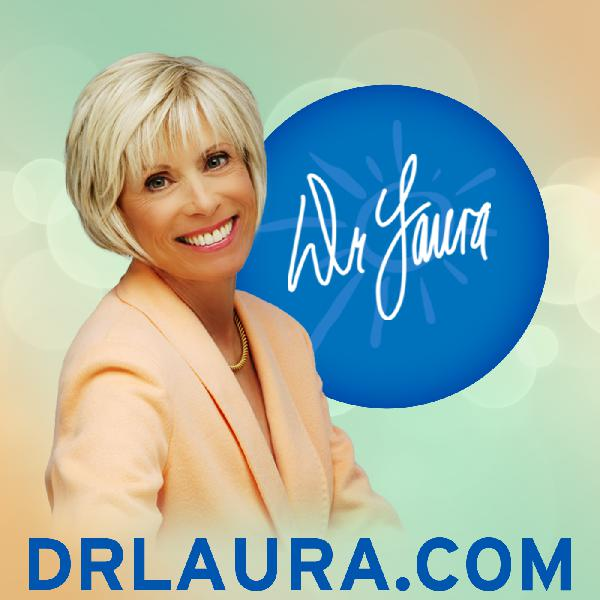 Dr Laura Program. Call of the Day.