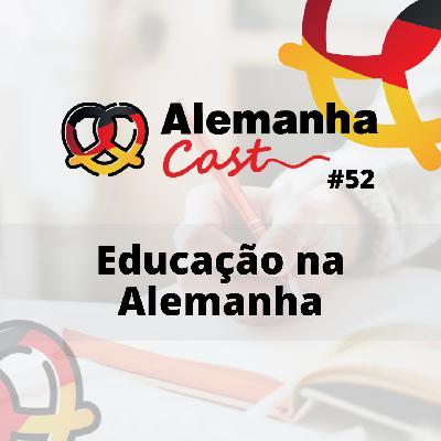 #52 Educação na Alemanha