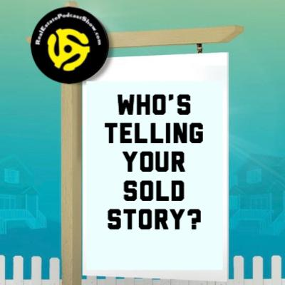 Episode 195: Hey 👋 Toronto & GTA 🏠 owners. Who's telling your SOLD story in 2020? 💰