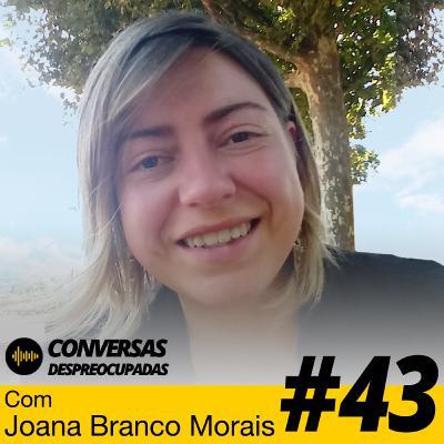 #43 – O empreendedorismo e a importância da Nutrição Funcional - com Joana Branco Morais
