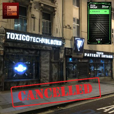 S03E09 - (CANCELLED) VARIANT 31 (2019) @ TOXICO TECHNOLOGIES HQ - LONDON