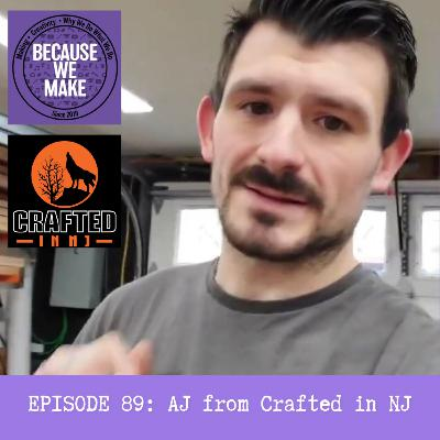 Episode 89: AJ from Crafted in NJ