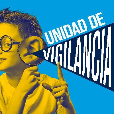Unidad de vigilancia | Informe 676