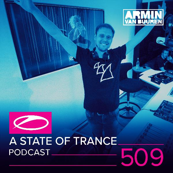A State of Trance Official Podcast Episode 509