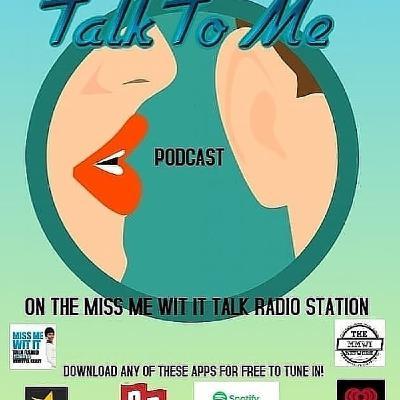 Talk To Me Tuesdays 9-21-2021