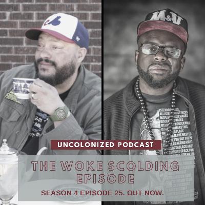 S04E25 – Woke Scolding